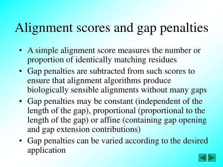 Alignment scores and gap penalties