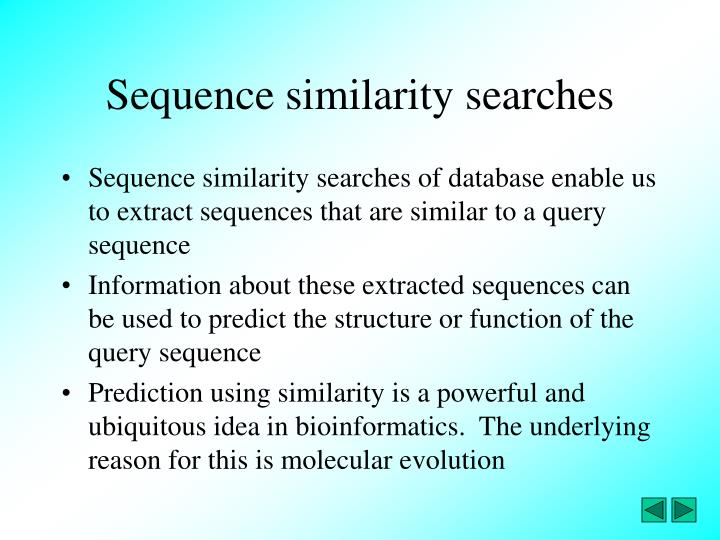 Sequence similarity searches