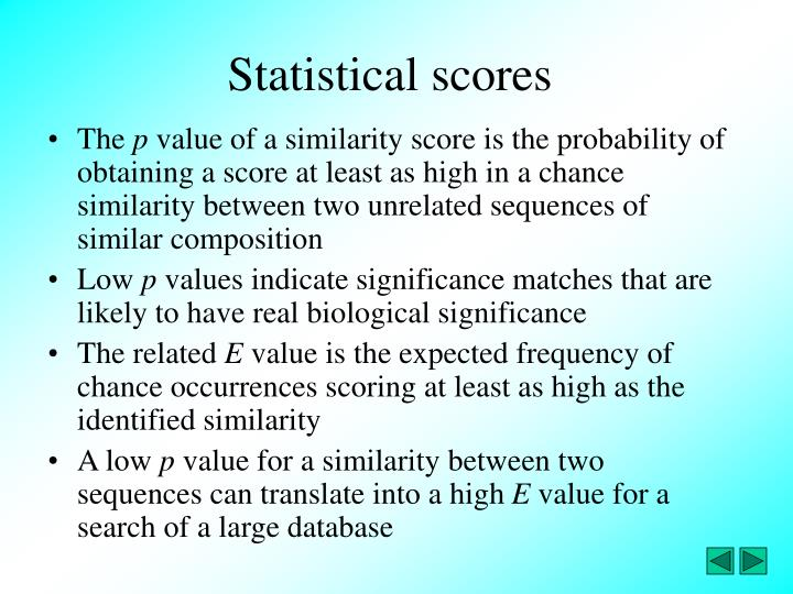 Statistical scores