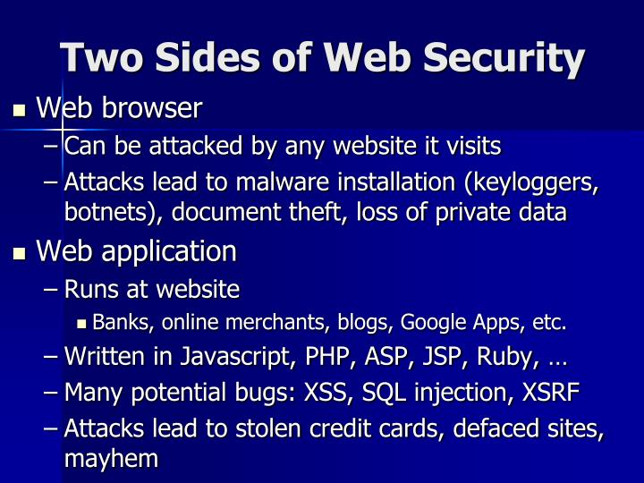 Two Sides of Web Security