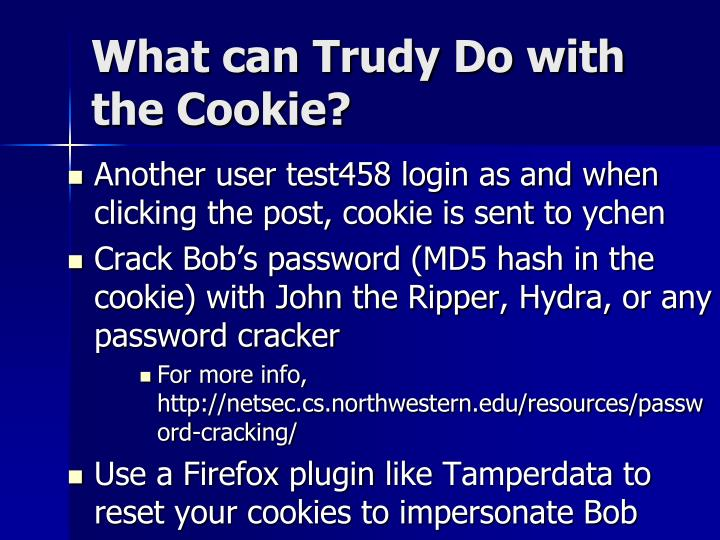 What can Trudy Do with the Cookie?