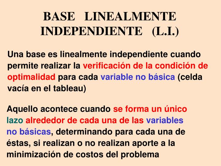 BASE   LINEALMENTE   INDEPENDIENTE   (L.I.)