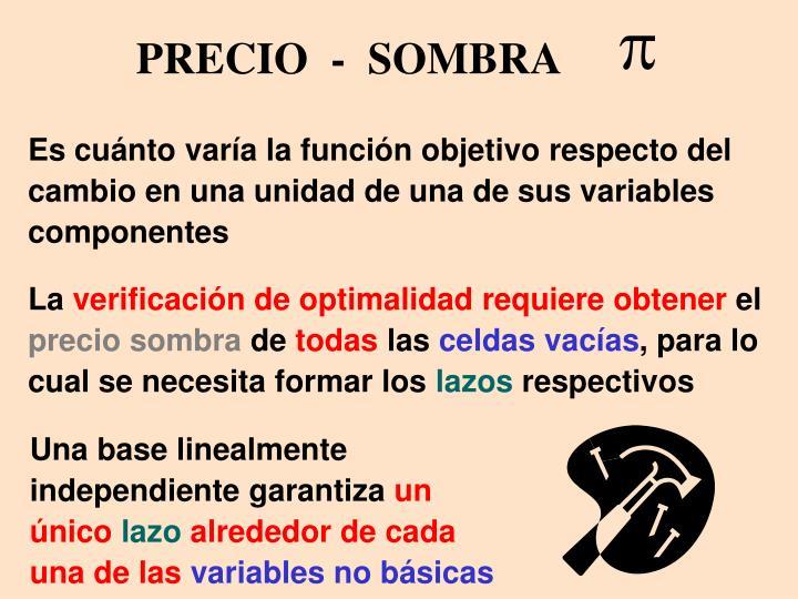 PRECIO  -  SOMBRA