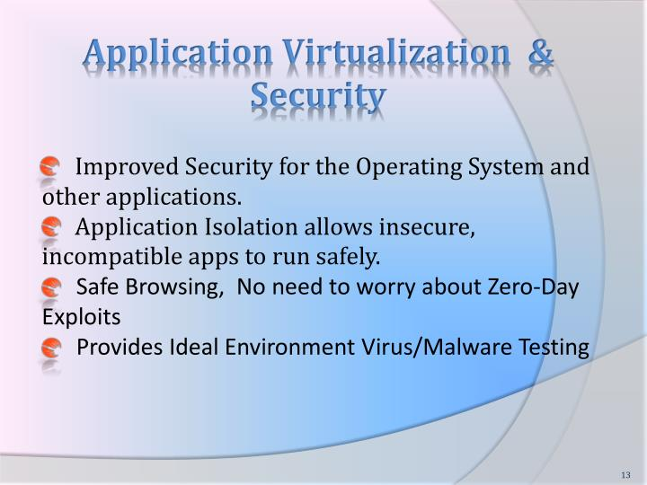 Application Virtualization  & Security