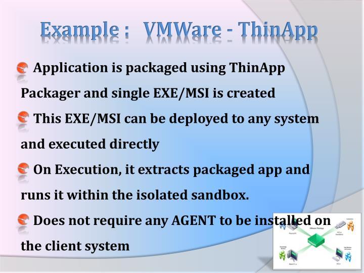 Example :   VMWare -