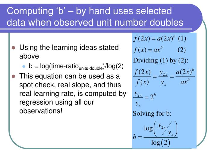 Computing 'b' – by hand uses selected data when observed unit number doubles