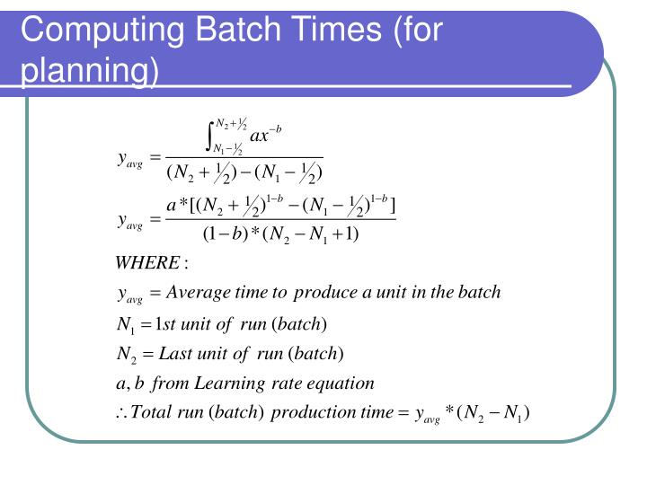 Computing Batch Times (for planning)
