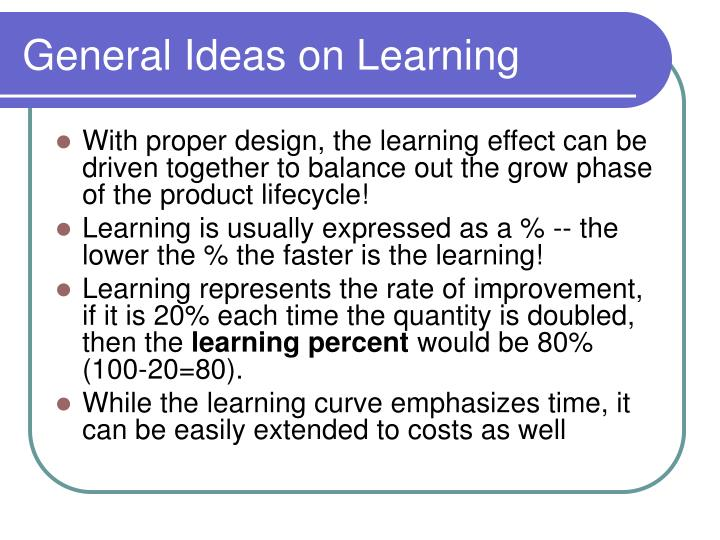 General ideas on learning