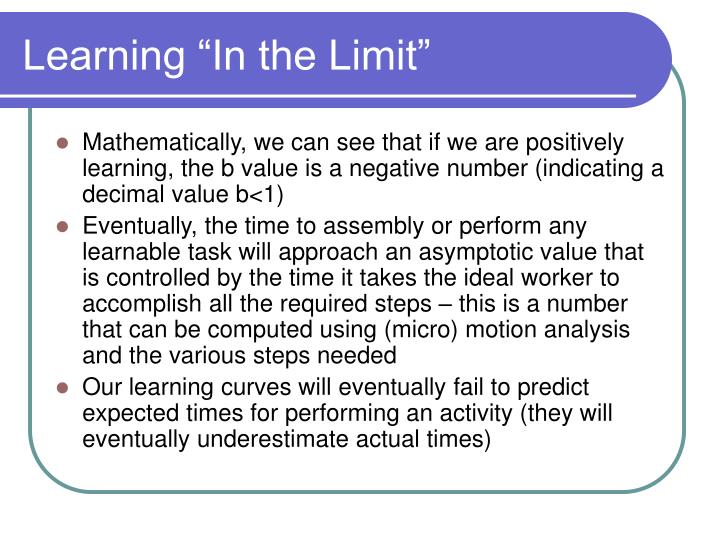 "Learning ""In the Limit"""