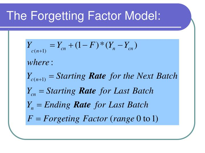 The Forgetting Factor Model: