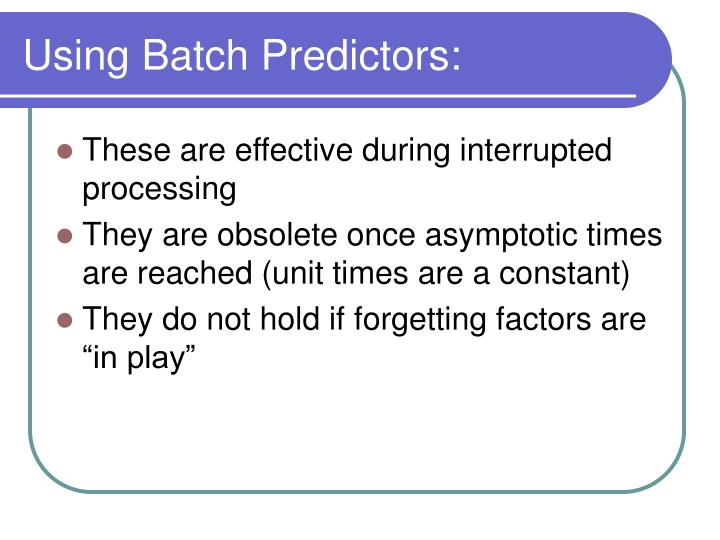 Using Batch Predictors: