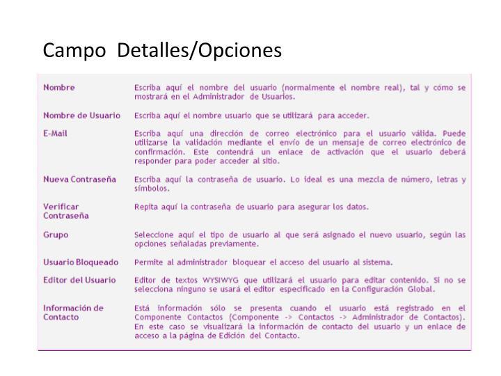 Campo  Detalles/Opciones