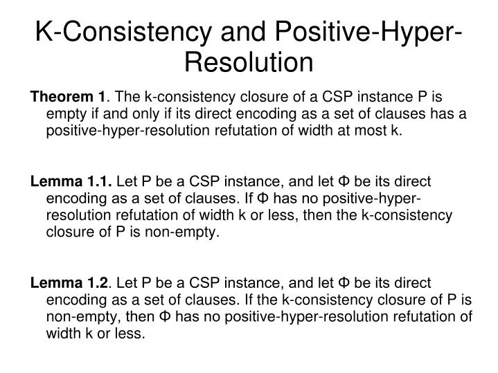 K-Consistency and Positive-Hyper-Resolution