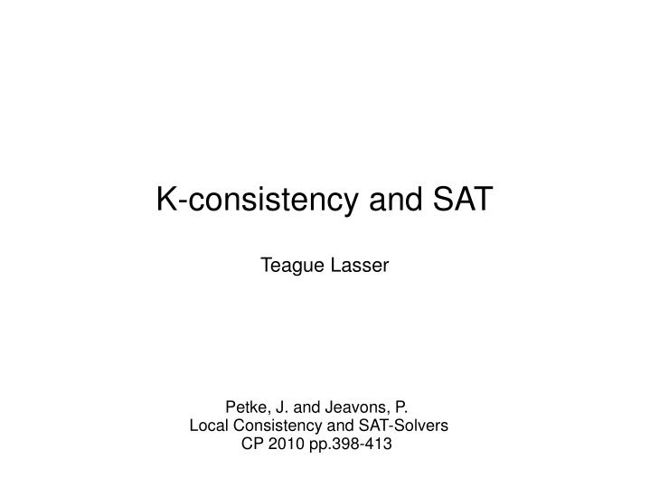 K-consistency and SAT