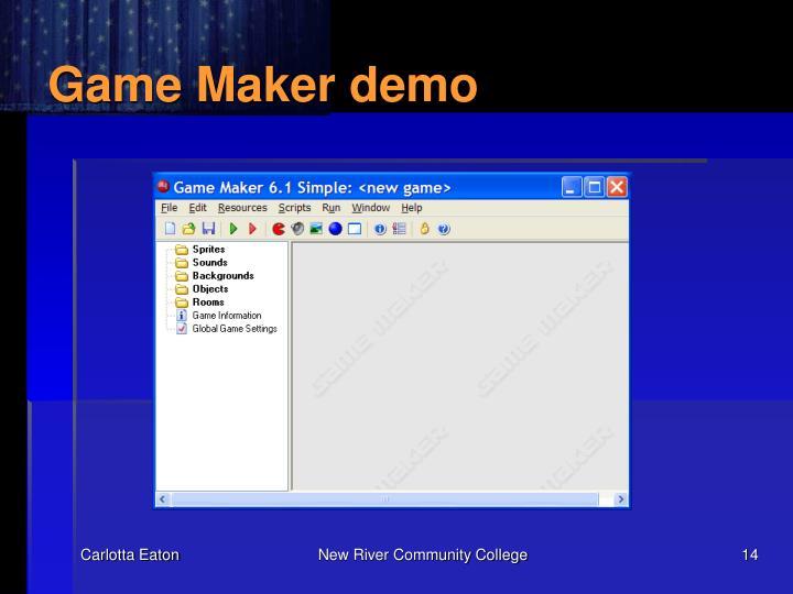 Game Maker demo