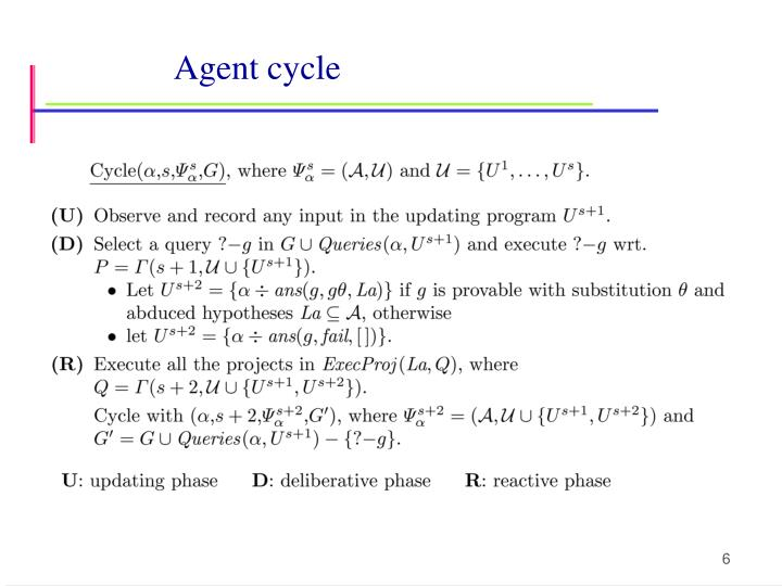 Agent cycle