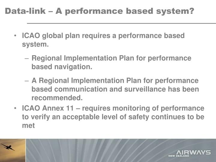 Data link a performance based system