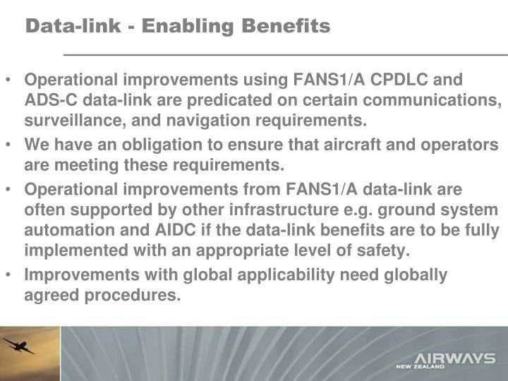 Data link enabling benefits