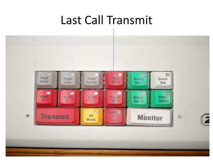Last Call Transmit