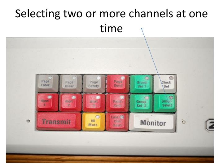 Selecting two or more channels at one time