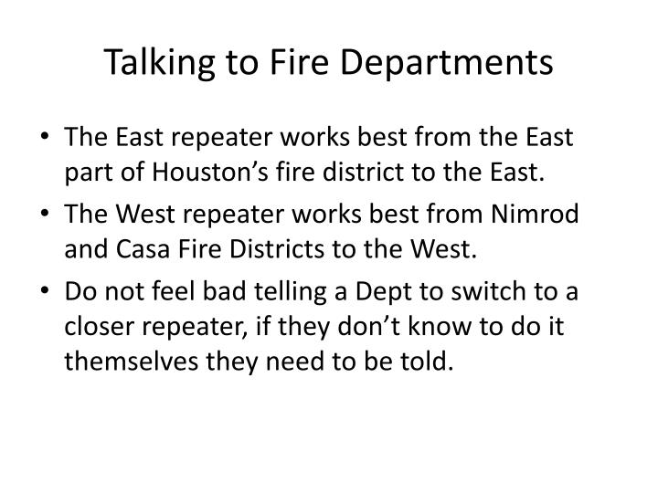 Talking to Fire Departments