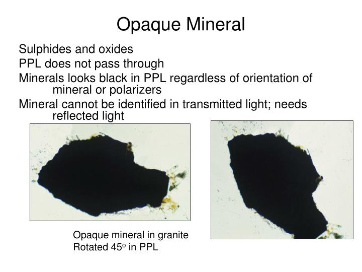 Opaque Mineral
