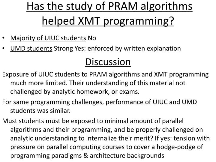 Has the study of PRAM algorithms