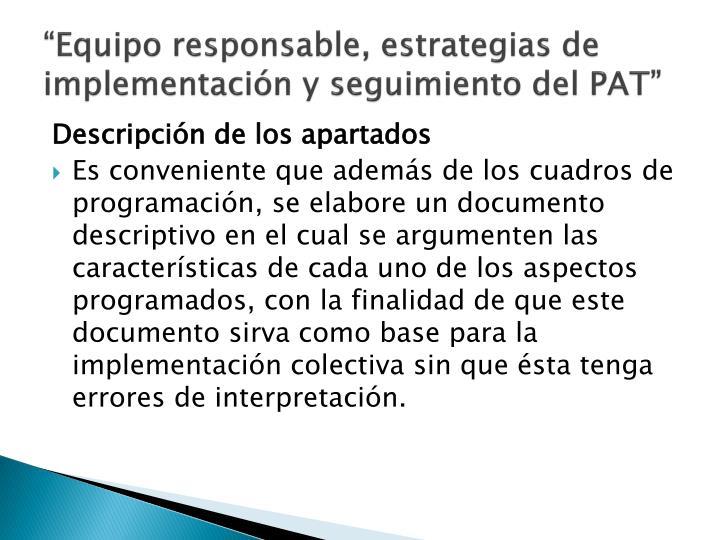 """""""Equipo responsable, estrategias de implementación y seguimiento del PAT"""""""