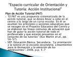 espacio curricular de orientaci n y tutor a acci n institucional5