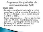 programaci n y niveles de intervenci n del pat3