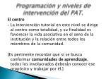 programaci n y niveles de intervenci n del pat5