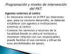 programaci n y niveles de intervenci n del pat7