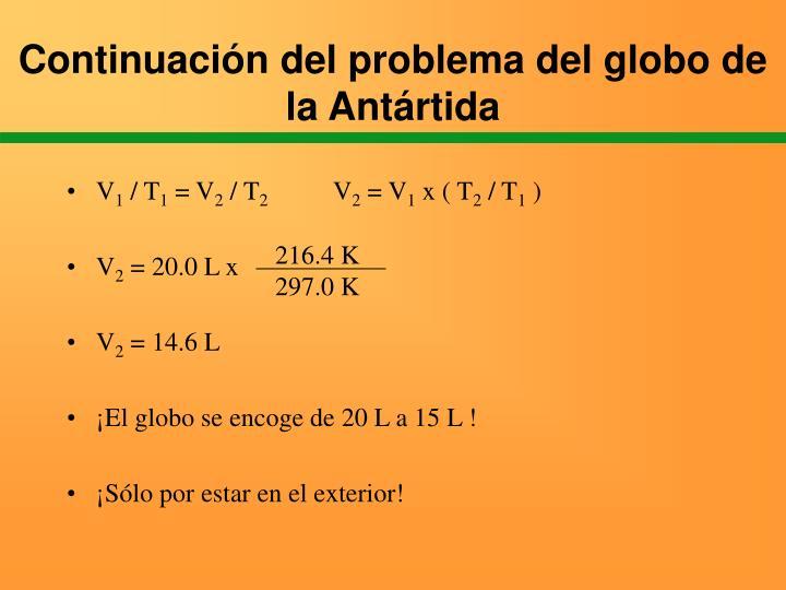 Continuación del problema del globo de la Antártida