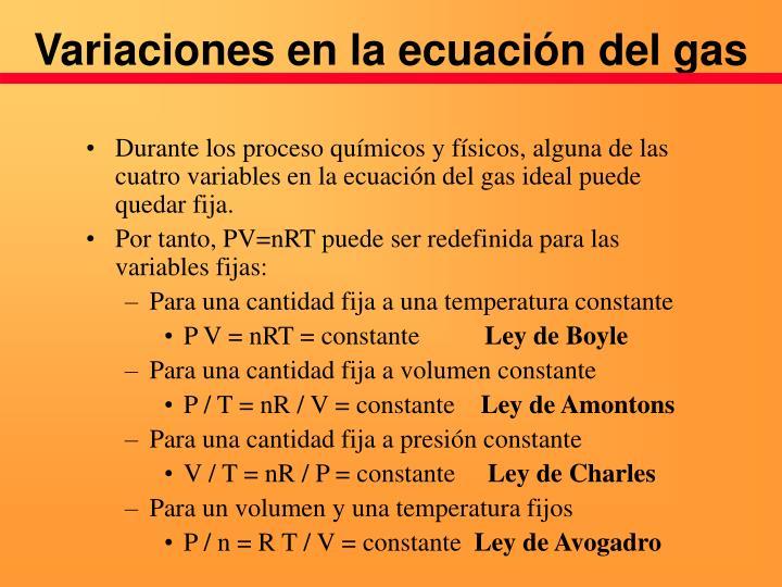 Variaciones en la ecuación del gas