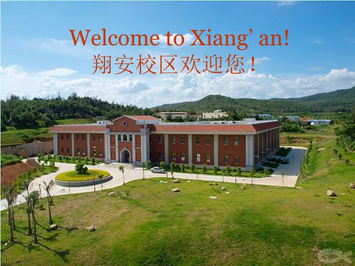 Welcome to xiang an