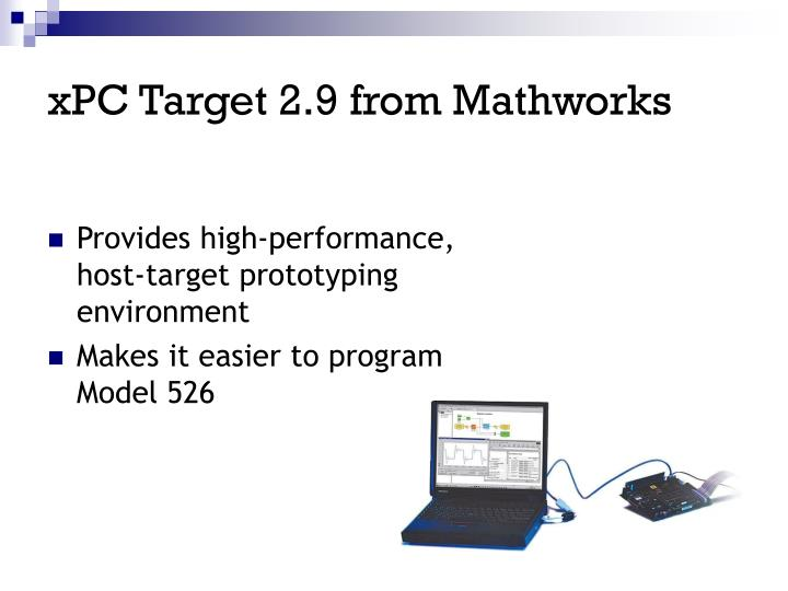 xPC Target 2.9 from Mathworks