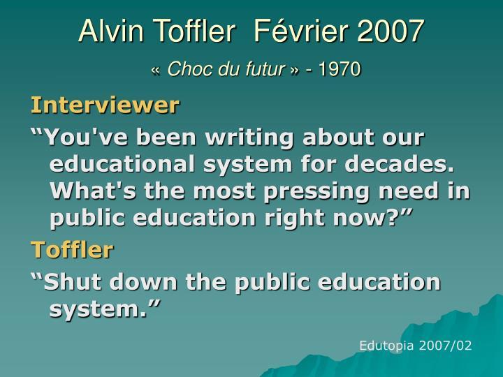Alvin Toffler  Février 2007