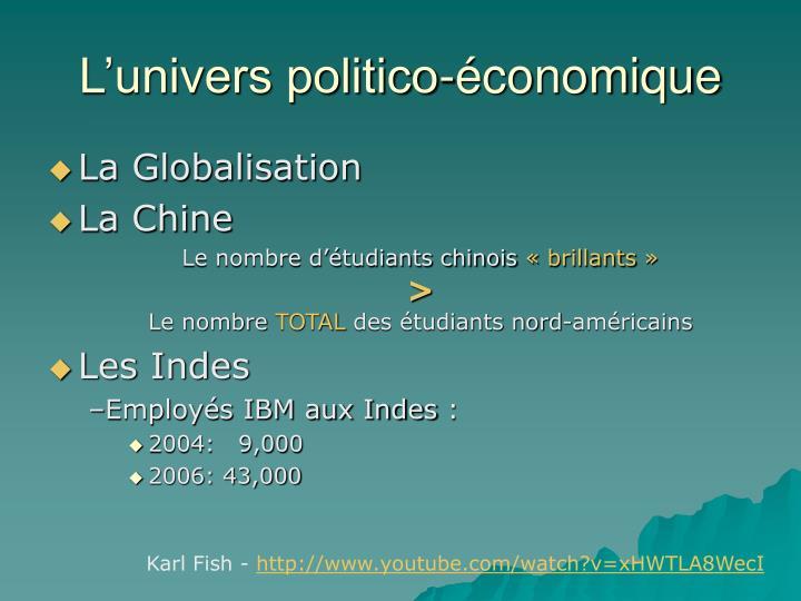 L'univers politico-économique