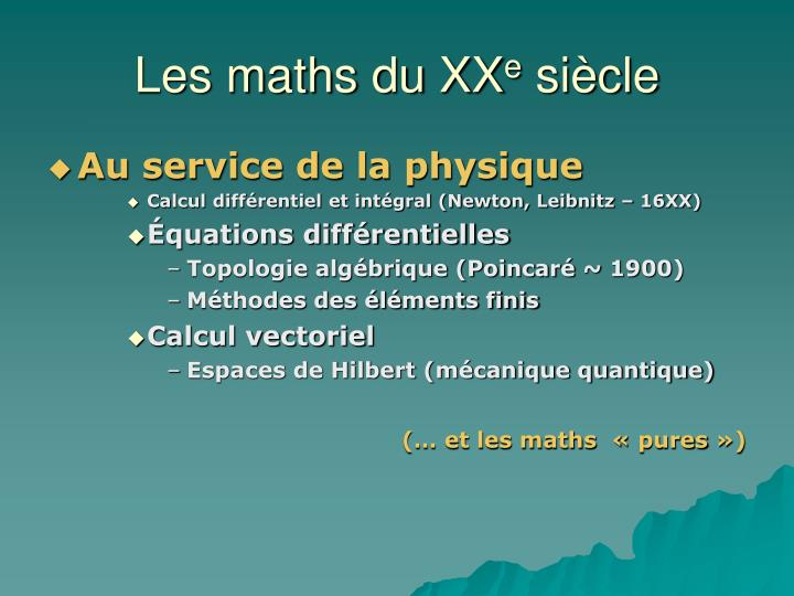 Les maths du XX