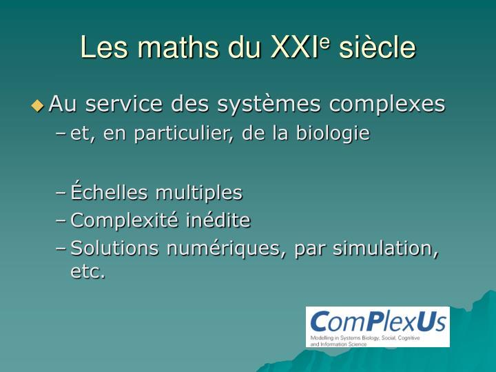 Les maths du XXI