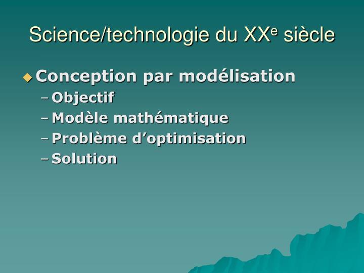 Science/technologie du XX