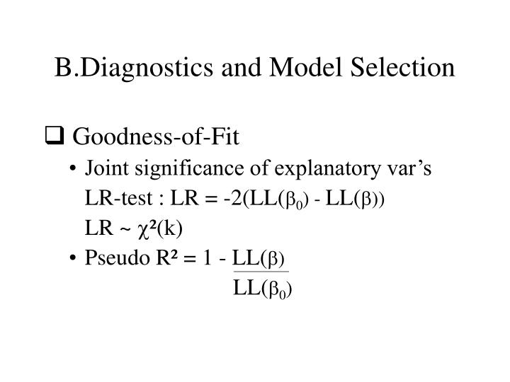 B.Diagnostics and Model Selection