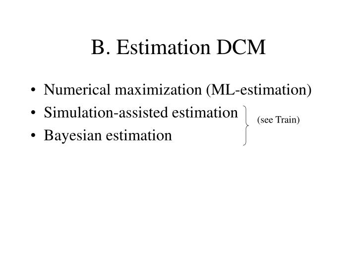B. Estimation DCM