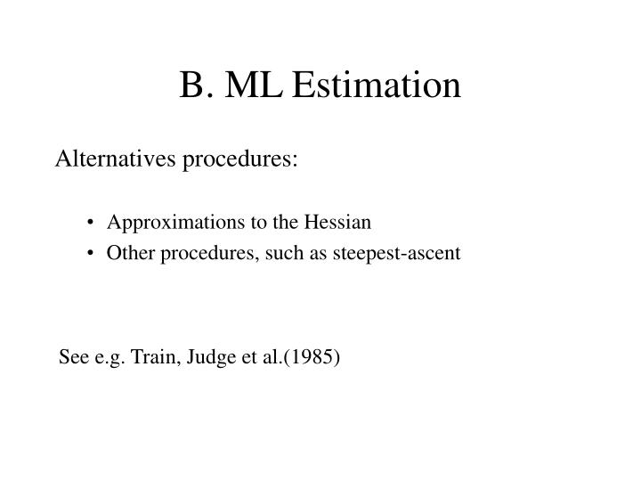B. ML Estimation