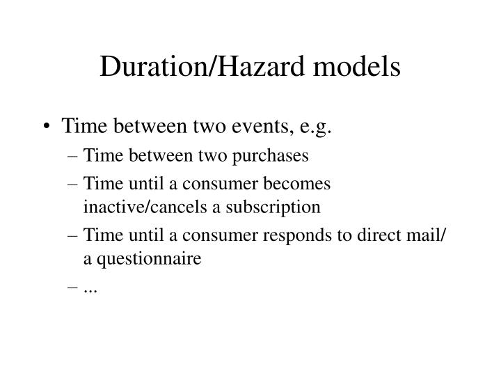 Duration/Hazard models