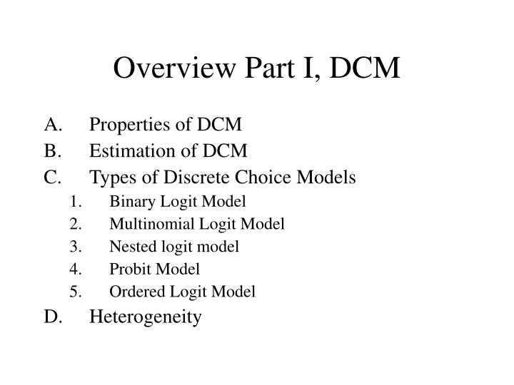 Overview Part I, DCM