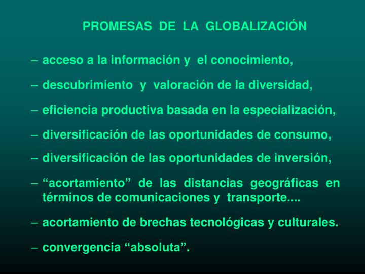 PROMESAS  DE  LA  GLOBALIZACIÓN