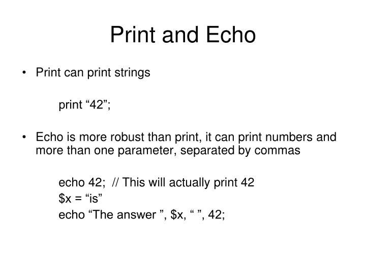 Print and Echo
