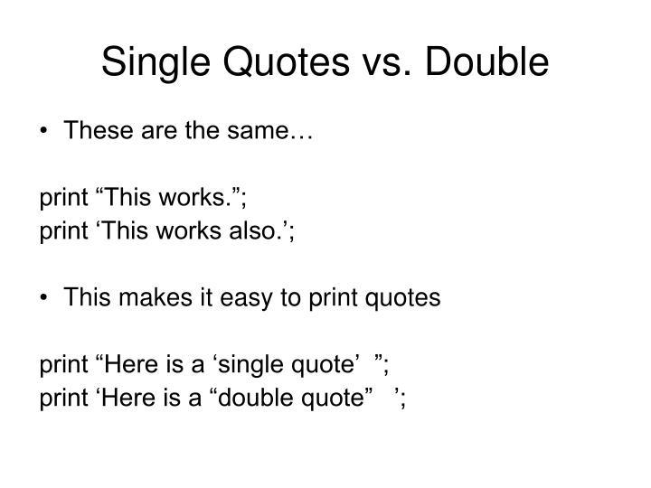 Single Quotes vs. Double