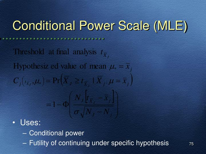 Conditional Power Scale (MLE)
